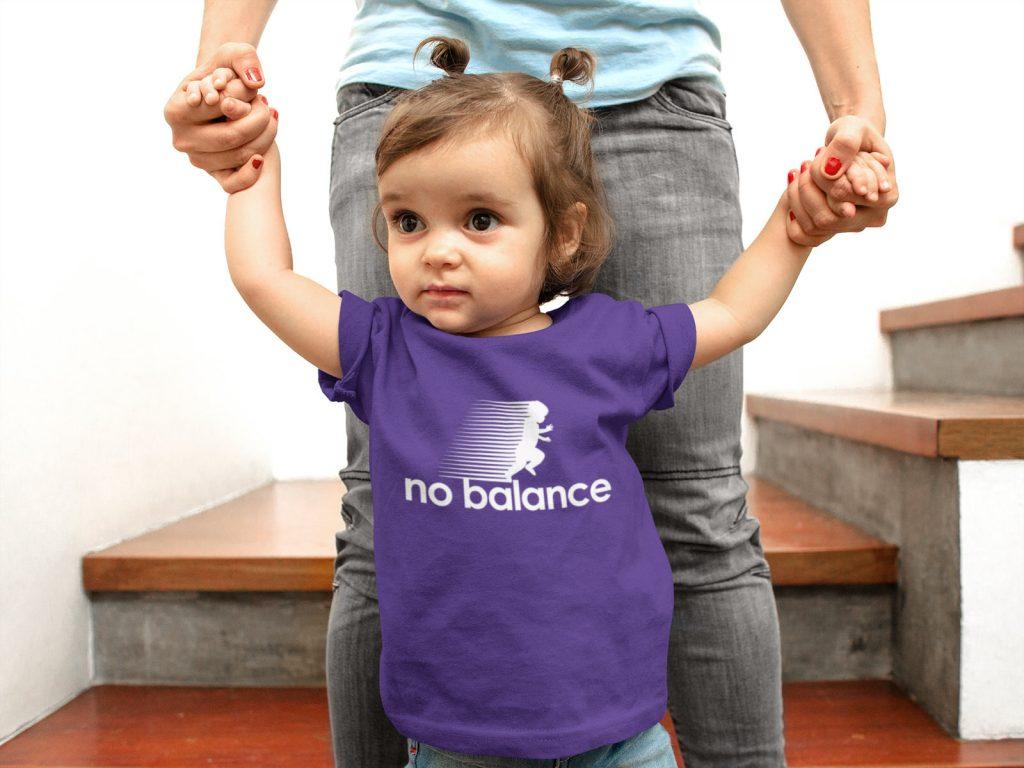 Baby learning to walk funny No Balance Shirt